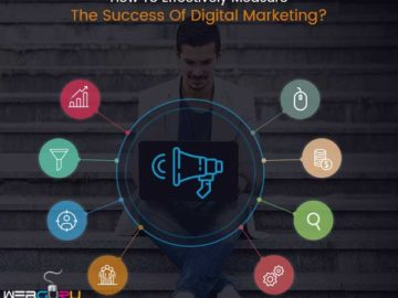 Measure The Success Of Digital Marketing