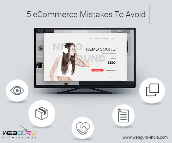 5 eCommerce Mistakes To Avoid