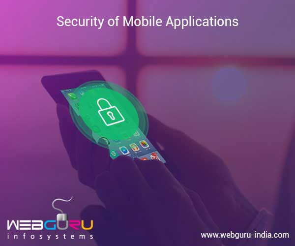 Security of Mobile Applications