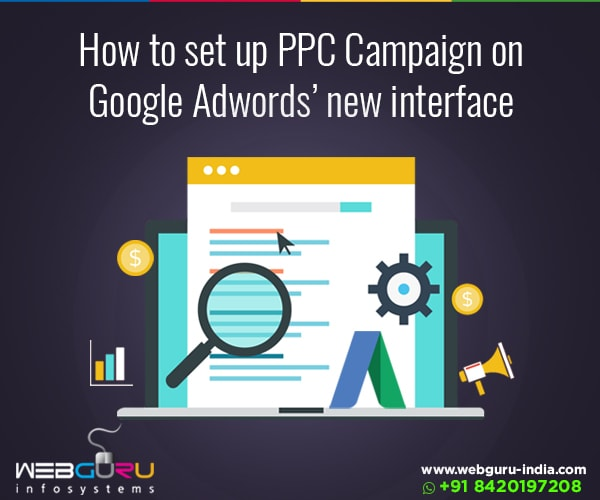 PPC Campaign on Google Adwords new interface