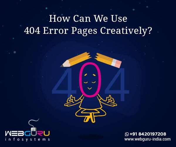 How Can You Turn The 404 Error Pages Interesting & Engaging?