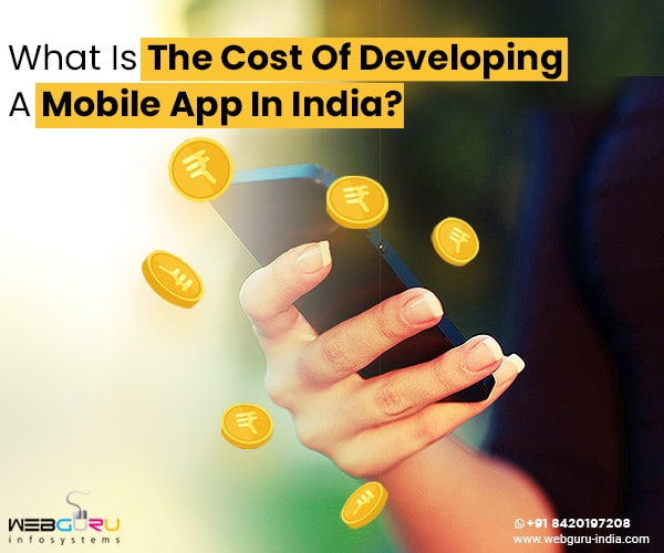 Cost of Developing A Mobile App In India