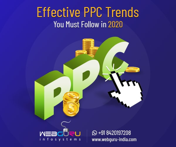 PPC Trends You Must Follow in 2020