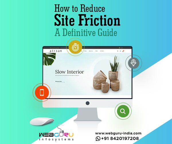How to Reduce Site Friction: A Definitive Guide